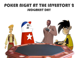 poker night at the inventory fps broblem