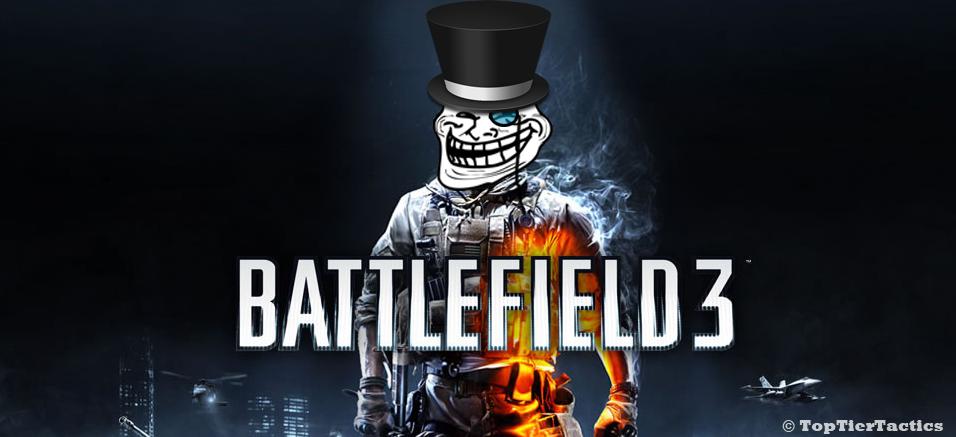 proper trolling in battlefield top tier tactics videogame